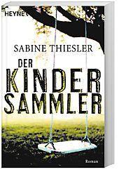 Der Kindersammler, Sabine Thiesler