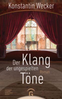 Der Klang der ungespielten Töne - Konstantin Wecker pdf epub