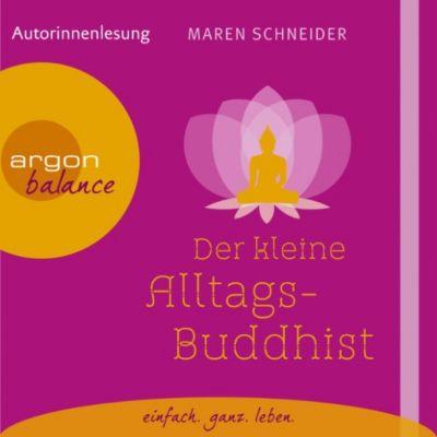 Der kleine Alltagsbuddhist (Autorinnenlesung), Maren Schneider