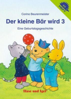 Der kleine Bär wird 3 - Corina Beurenmeister  