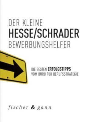 Der kleine Bewerbungshelfer, Jürgen Hesse, Hans Christian Schrader