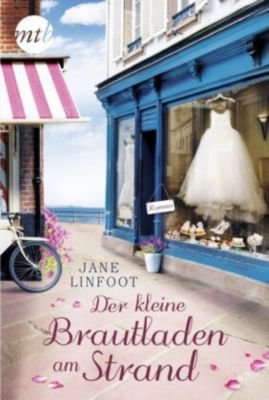 Der kleine Brautladen am Strand, Jane Linfoot