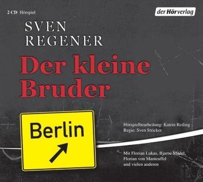 Der kleine Bruder, 2 Audio-CDs, Sven Regener