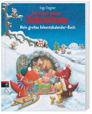 Der kleine Drache Kokosnuss - Mein großes Adventskalender-Buch, Ingo Siegner