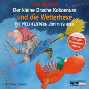 Der Kleine Drache Kokosnuss Und Die Wetterhexe, Ingo Siegner