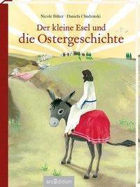 Der kleine Esel und die Ostergeschichte - Nicole Büker |