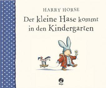 Der kleine Hase kommt in den Kindergarten, Harry Horse