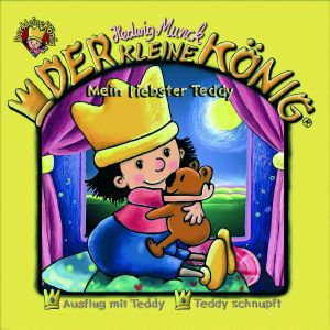 Der kleine König - Mein liebster Teddy, 1 Audio-CD, Hedwig Munck