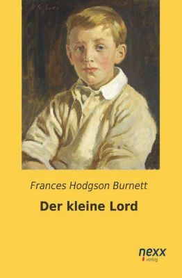 Der kleine Lord, Frances Hodgson Burnett