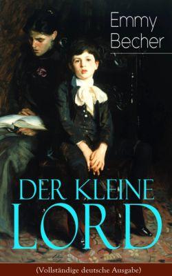 Der kleine Lord (Vollständige deutsche Ausgabe), Frances Hodgson Burnett