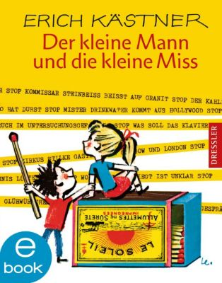 Der kleine Mann und die kleine Miss, Erich Kästner
