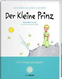 Der Kleine Prinz. Die Originalausgabe, Antoine de Saint-Exupéry