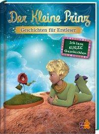 Der Kleine Prinz - Geschichten für Erstleser, Ulla Nedebock