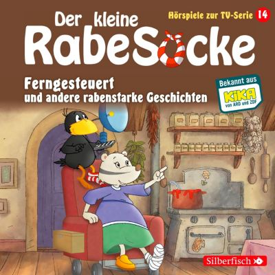 Der kleine Rabe Socke - Hörspiele zur TV Serie: Ferngesteuert, Der Laden der allertollsten Dinge, Freundschaft mit Hindernissen