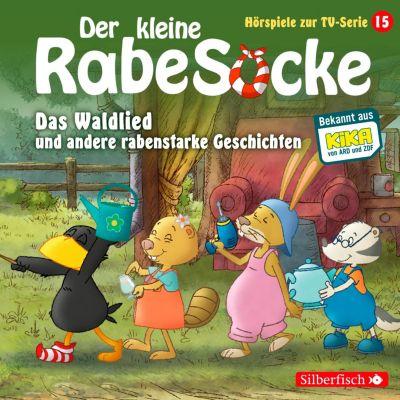 Der kleine Rabe Socke - Hörspiele zur TV Serie: Das Waldlied, Allerbeste Freunde, Die Geburtstagsretter
