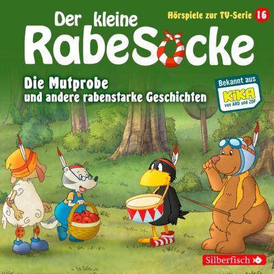 Der kleine Rabe Socke - Hörspiele zur TV Serie: Die Mutprobe, Ein echter Krimi, Der geteilte Wald