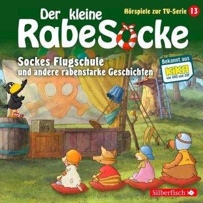 Der kleine Rabe Socke - Hörspiele zur TV Serie: Sockes Flugschule, Die Waldhochzeit, Der Riesenschreck