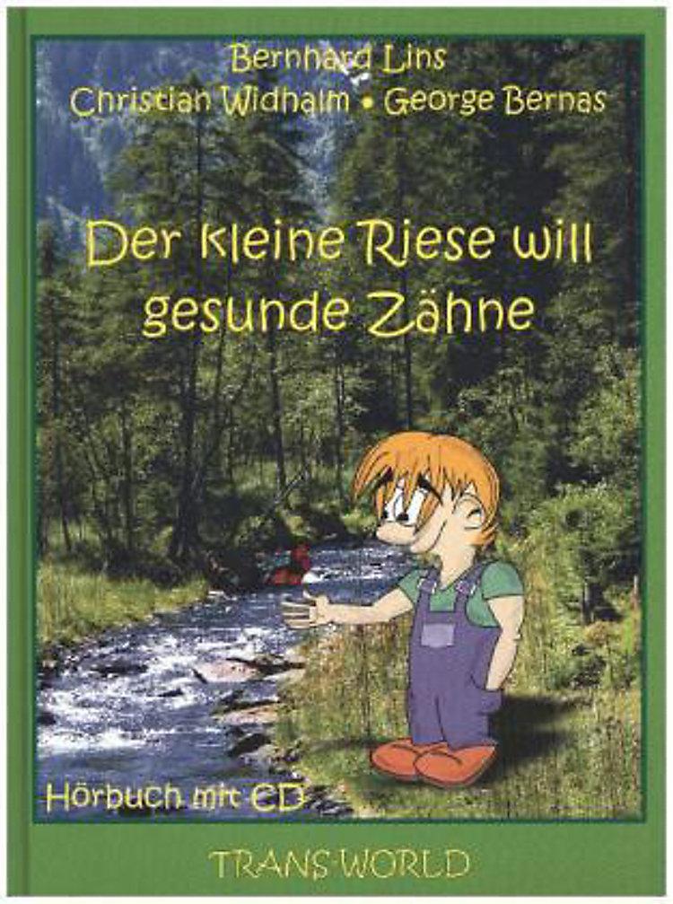 Der Kleine Riese Will Gesunde Zähne M Audio Cd Buch