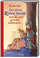 Der kleine Ritter Trenk Band 5: Der kleine Ritter Trenk und der ganz gemeine Zahnwurm