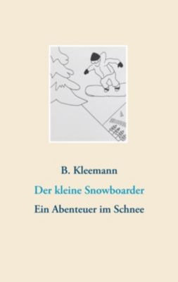 Der kleine Snowboarder, Birgit Kleemann