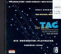 Der kleine Tag. Die Orchester-Playbacks. CD, Rolf Zuckowski, Wolfram Eicke, Hans Niehaus