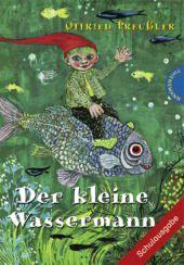 Der kleine Wassermann, Schulausgabe, Otfried Preußler