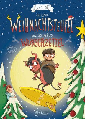 Der kleine Weihnachtsteufel und der verflixte Wunschzettel - Anna Lott |