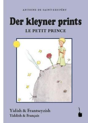 Der kleyner prints / Le petit prince - Antoine de Saint-Exupéry pdf epub