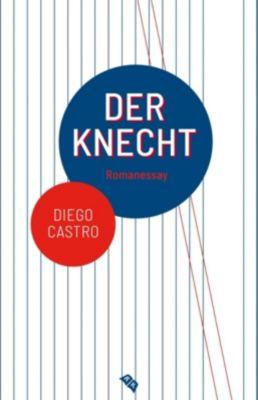 Der Knecht - Diego Castro pdf epub