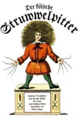 Der kölsche Struwwelpitter, Heinrich Hoffmann