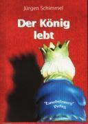 Der König lebt - Jürgen Schimmel pdf epub