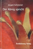 Der König spricht - Jürgen Schimmel  