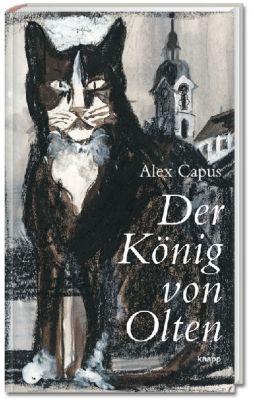 Der König von Olten, Alex Capus