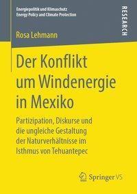 Der Konflikt um Windenergie in Mexiko - Rosa Lehmann |