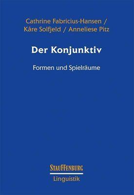 Der Konjunktiv, Cathrine Fabricius-Hansen, Kåre Solfjeld, Anneliese Pitz