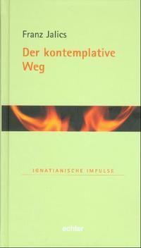 Der kontemplative Weg, Franz Jalics