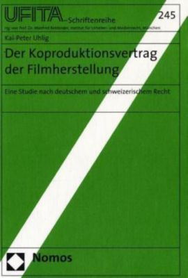 Der Koproduktionsvertrag der Filmherstellung, Kai-Peter Uhlig