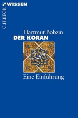 Der Koran - Hartmut Bobzin |
