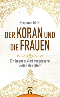 Der Koran und die Frauen - Benjamin Idriz |