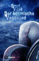 Der kosmische Vagabund, 2 Bde. - Ernst Vlcek |
