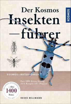 Der KOSMOS Insektenführer - Heiko Bellmann |