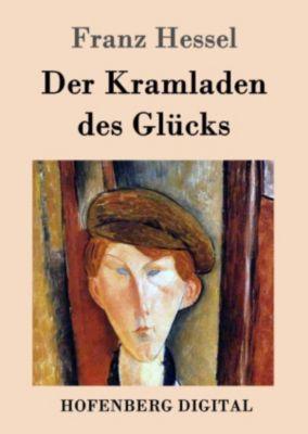 Der Kramladen des Glücks, Franz Hessel