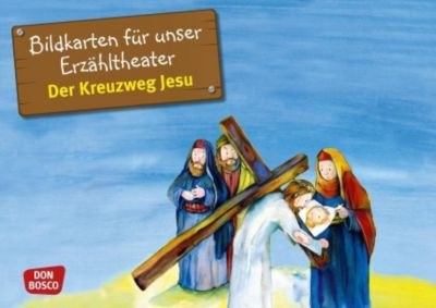 Der Kreuzweg Jesu, Kamishibai Bildkartenset - Monika Arnold |