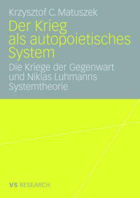 Der Krieg als autopoietisches System, Krzysztof C. Matuszek