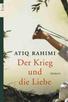 Der Krieg und die Liebe - Atiq Rahimi |