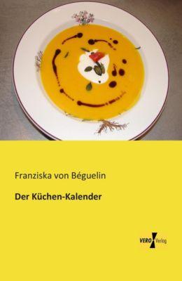 Der Küchen-Kalender - Franziska von Béguelin pdf epub