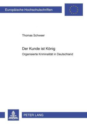 Der Kunde ist König, Thomas Schweer