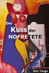 Der Kuss der Nofretete - Don Tango |