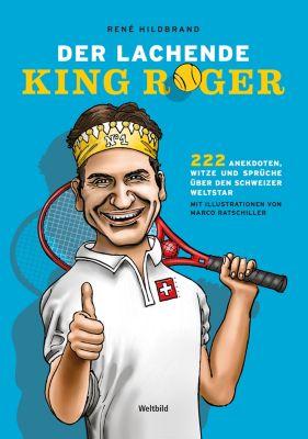 Der lachende King Roger, René Hildbrand