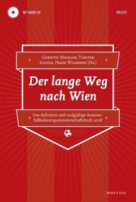 Der lange Weg nach Wien, m. Audio-CD, Anne Hahn, Gabriele Damtew, Ina Bösecke, Annett Gröschner, Friederike von Koenigswald, Daniela Böhle